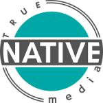 True Native Media